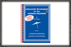 ADVANCED TECHNIQUES FOR THE MODERN DRUMMER (BOOK AND CD) / JIM C