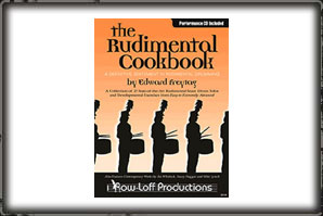 THE RUDIMENTAL COOKBOOK (BOOK AND CD) / EDWARD FREYTAG